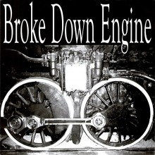 "BROKE DOWN ENGINE ""WALK OF SHAME"" 7"""