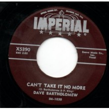 "Dave Bartholomew ‎""Can't Take It No More / Turn Your Lamps Down Low"" 7"""