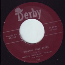 "Walter ""Sandman"" Howard ‎""Cuttin´Out / Willow Tree Blues"" 7"""