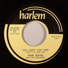 "Pearl Reaves & The Concords ""You Can´t Stay Here (Step It Up And Go)/I'm Not Ashamed (Ugly Woman)"" 7"""