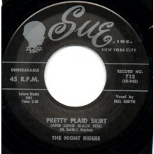 "NIGHT RIDERS ""PRETTY PLAID SKIRT/I'll Never Change"" 7"""