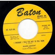 "Marie Knight ""I Thought I Told You Not To Tell Him""/ Frankie Tucker ""Hey Hester!"" 7"""