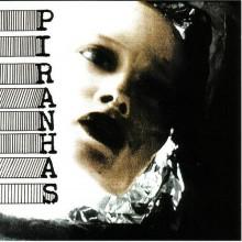 "PIRANHAS ""S/T"" CD"
