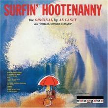 """AL CASEY """"SURFIN' HOOTENANNY"""" LP"""