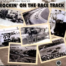 ROCKIN ON THE RACE TRACK LP