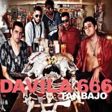 """DAVILA 666 """"TAN BAJO"""" LP"""