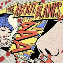 "ABOUT BLANKS ""SHE'S A NOSEBLEED"" 7"""