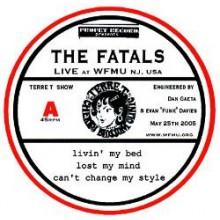 """FATALS """"LIVE AT WFMU"""" 7"""""""