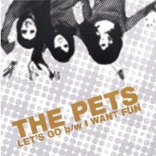 """PETS """"LET'S GO"""" 7"""""""