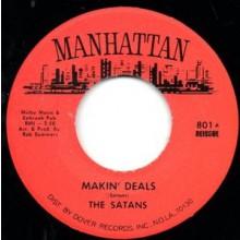 """SATANS """"MAKIN' DEALS/LINES & SQUARES"""" 7"""""""