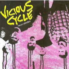"VICIOUS CYCLE ""NEON ELECTRIC"" 7"""