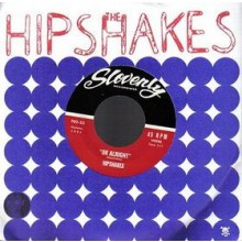 "HIPSHAKES ""Ok Alright"" 7"""