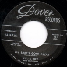 "EDDIE RIFF ""MY BABY'S GONE AWAY/Ain't That Lovin' You Baby"" 7"""