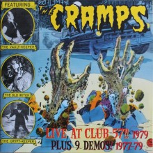 "CRAMPS ""LIVE AT CLUB 57 1979 (Plus 9 Demos! 1977-79)"" double-LP"