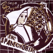 "SPAMCHORDS ""BINGO ROYAL EP"" 7"""