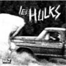 "LES HULKS ""BABY PUSSY +3"" 7"""