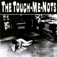 "TOUCH-ME-NOTS ""IT'S NOT RIGHT BIT IT'S OK"" 7"""
