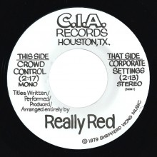 "REALLY RED ""CROWD CONTROL"" 7"""
