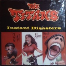 "TITANS ""INSTANT DISASTER"" LP"