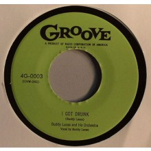 "BUDDY LUCAS ""I GOT DRUNK/MY PINCH HITTER"" 7"""