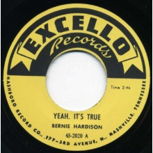 "Bernie Hardison ""Yeah, It's True / Love Me Baby"" 7"""