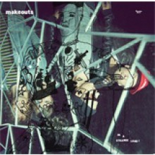 "MAKEOUTS ""IN A STRANGE LAND!"" LP"