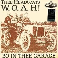"HEADCOATS ""W.O.A.H.-BO IN THE GARAGE"" LP"