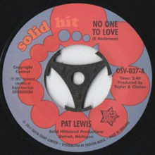 "Pat Lewis ""No One To Love/ Look What I Almost Missed"" 7"""