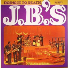 "JB'S ""DOING IT TO DEATH"" LP"
