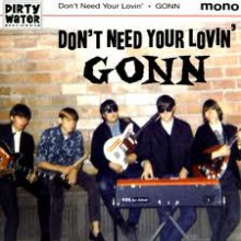 "GONN ""DON'T NEED YOUR LOVIN / DEATH OF AN ANGEL"" 7"""