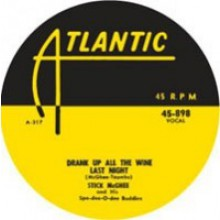 "STICKS McGHEE ""DRANK UP ALL THE WINE LAST NIGHT / Venus Blues"" 7"""