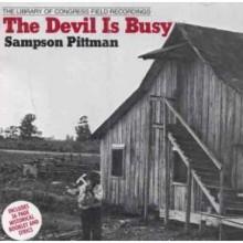 "SAMPSON PITTMAN ""THE DEVIL IS BUSY"" CD"
