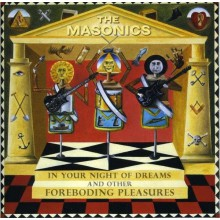 "MASONICS ""In Your Night Of Dreams And Other Foreboding Pleasures"" LP"
