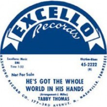"TABBY THOMAS ""POPEYE TRAIN / He's Got The Whole World In His Hands"" 7"""