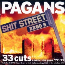 "PAGANS ""SHIT STREET"" CD"