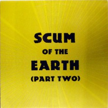 SCUM OF THE EARTH Volume 2 LP