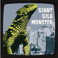 GIANT GILA MONSTER VOLUME 1 7""