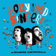 "HOLLYWOOD SINNERS ""DISASTRO GARANTITO"" LP"