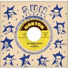 "Sonny Burgess ""We Wanna Boogie/Thunderbird"" 7"""