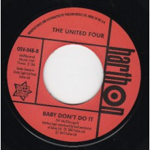 "United ""Four Honey Please Stay/ Baby Don't Do It"" 7"""