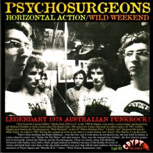 "PSYCHOSURGEONS ""HORIZONTAL ACTION/WILD WEEKEND"" 7"""