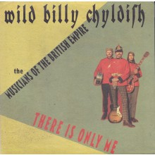 "BILLY CHILDISH & M.O.T.B.E./ CHATHAM SINGERS Split 7"""