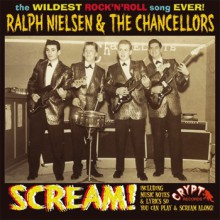 "Ralph Nielsen & The Chancellors ""Scream"" EP 7"""