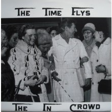 "TIME FLYS ""THE IN CROWD"" 7"""