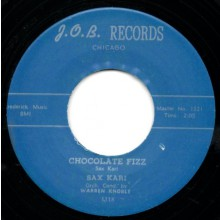 "SAX KARI ""CHOCOLATE FIZZ/ GOLDIE THE GREEN EYED OCTOPUS"" 7"""