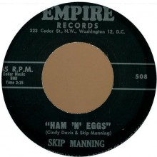 "SKIP MANNING ""HAM' N EGGS / DEVIL BLUES"" 7"""
