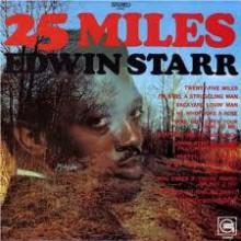 "STARR EDWIN ""25 MILES"" LP"