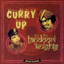 "TANDOORI KNIGHTS ""CURRY UP"" CD"