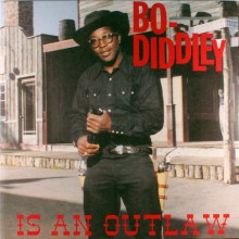 "BO DIDDLEY ""BO DIDDLEY IS AN OUTLAW"" LP"
