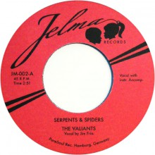 "VALIANTS ""SERPENTS & SPIDERS/JACK THE RIPPER"" 7"""